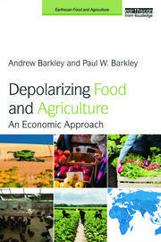 Depolarizing Food and Agriculture - Barkley - 1st Edition book cover