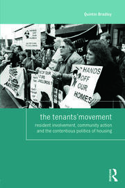 The Tenants' Movement: Resident involvement, community action and the contentious politics of housing