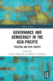Governance and Democracy in the Asia-Pacific: Political and Civil Society