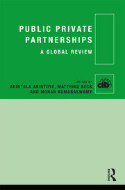 Public Private Partnerships: A Global Review