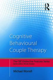 Cognitive Behavioural Couple Therapy: Distinctive Features