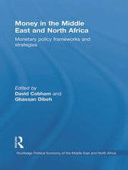 Money in the Middle East and North Africa: Monetary Policy Frameworks and Strategies