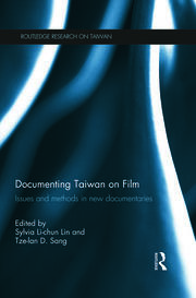 Documenting environmental protest: Taiwan's Gongliao Fourth Nuclear Power Plant and the cultural politics of dialogic artifice: Christopher Lupke