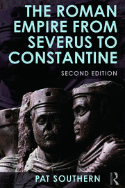 The Roman Empire from Severus to Constantine