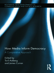 How Media Inform Democracy: A Comparative Approach