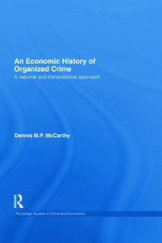 An Economic History of Organized Crime: A National and Transnational Approach