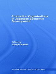 Production Organizations in Japanese Economic Development