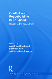 Conflict And Peacebuilding In Sri Lanka Caught In The Peace Trap