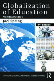 Globalization of Education 2e (Spring) - 1st Edition book cover