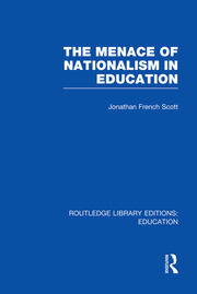 The Menace of Nationalism in Education