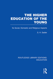 The Higher Education of the Young