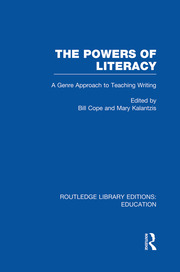 The Powers of Literacy (RLE Edu I): A Genre Approach to Teaching Writing