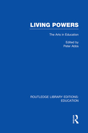 Living Powers(RLE Edu K): The Arts in Education