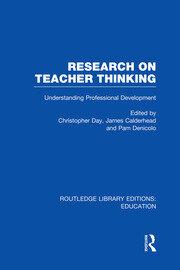 Research on Teacher Thinking (RLE Edu N): Understanding Professional Development