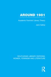 Around 1981: Academic Feminist Literary Theory