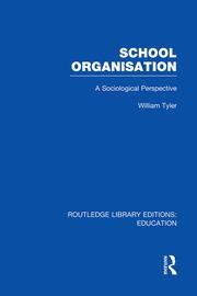 School Organisation (RLE Edu L): A Sociological Perspective