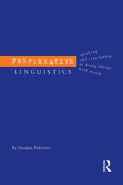 PERFORMATIVE LINGUISTICS - 1st Edition book cover
