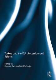 Turkey and the EU: Accession and Reform