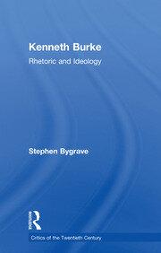 Kenneth Burke: Rhetoric and Ideology
