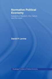 Normative Political Economy: Levine - 1st Edition book cover