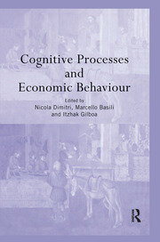 Cognitive Processes and Economic Behaviour