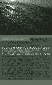 TOURISM AND POSTCOLONIALISM - 1st Edition book cover