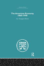 The American Economy 1860-1940