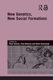 New Genetics, New Social Formations