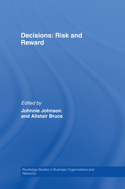Decisions: Risk and Reward