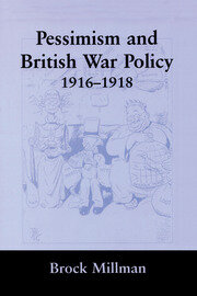 Pessimism and British War Policy, 1916-1918