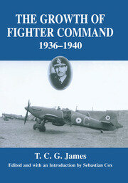Growth of Fighter Command, 1936-1940: Air Defence of Great Britain, Volume 1