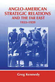 Anglo-American Strategic Relations and the Far East, 1933-1939: Imperial Crossroads