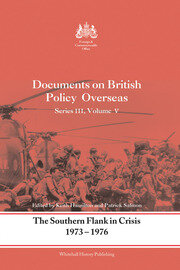 The Southern Flank in Crisis, 1973-1976: Series III, Volume V: Documents on British Policy Overseas