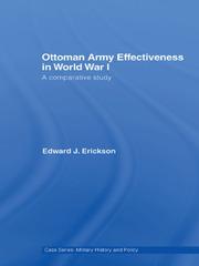 Ottoman Army Effectiveness in World War I: A Comparative Study