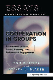 Cooperation in Groups: Procedural Justice, Social Identity, and Behavioral Engagement