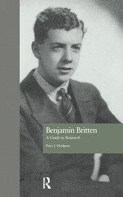 Benjamin Britten: A Guide to Research