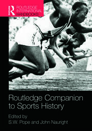 Routledge Companion to Sports History: Pope & Nauright - 1st Edition book cover