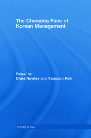 Changing Face of Korean Management: Rowley - 1st Edition book cover
