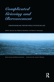 Complicated Grieving and Bereavement: Understanding and Treating People Experiencing Loss