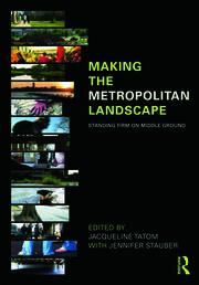 Making the Metropolitan Landscape
