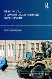 The United States, International Law and the Struggle against Terrorism