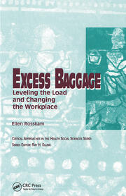 Excess Baggage: Leveling the Load and Changing the Workplace