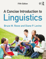 Concise Introduction to Linguistics 5e- Rowe and Levine
