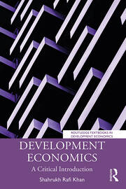 Development Economics: A Critical Introduction