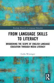 From Language Skills to Literacy: Broadening the Scope of English Language Education Through Media Literacy