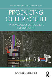 Producing Queer Youth: The Paradox of Digital Media Empowerment