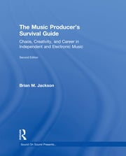 Jackson - The Music Producer's Survival Guide - 1st Edition book cover