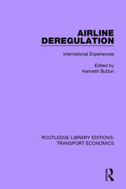 Airline Deregulation: International Experiences