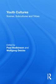 Youth Cultures: Scenes, Subcultures and Tribes