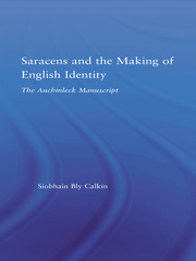 Saracens and the Making of English Identity: The Auchinleck Manuscript